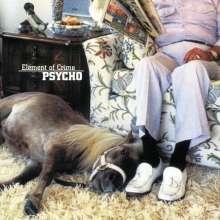Element Of Crime: Psycho (180g), LP