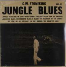 C. W. Stoneking: Jungle Blues, LP