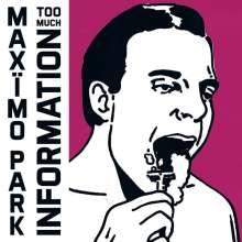 Maxïmo Park: Too Much Information, CD