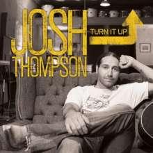 Josh Thompson: Turn It Up, CD