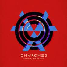 Chvrches: The Bones Of What You Believe, CD