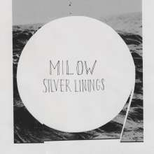 Milow: Silver Linings, CD