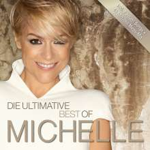 Michelle: Die ultimative Best Of (Deluxe Edition), 3 CDs