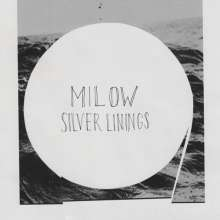 Milow: Silver Linings, LP