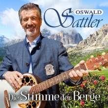Oswald Sattler: Die Stimme der Berge, CD