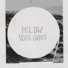 Milow: Silver Linings (Deluxe Edition), 2 CDs