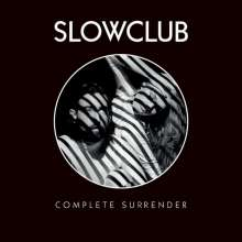 Slow Club: Complete Surrender (Limited Edition), LP