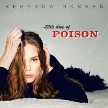 Rebekka Bakken (geb. 1970): Little Drop Of Poison, 2 LPs
