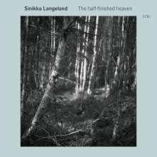 Sinikka Langeland (geb. 1961): The Half-Finished Heaven, CD