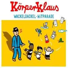 Körperklaus: Wackeldackel Hitparade, CD