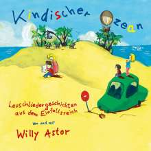 Willy Astor: Kindischer Ozean, CD