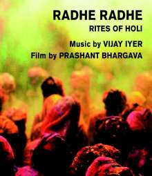 Vijay Iyer (geb. 1971): Radhe Radhe, Blu-ray Disc