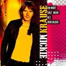 Mickie Krause: Ein Wort sagt mehr als 1000 Bilder, CD