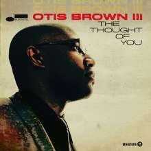Otis Brown III: The Thought Of You, CD