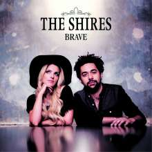 The Shires: Brave, CD