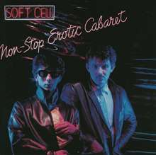 Soft Cell: Non-Stop Erotic Cabaret (180g) (Limited-Edition), LP