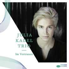 Julia Kadel (geb. 1986): Im Vertrauen, CD