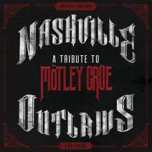 Nashville Outlaws: A Tribute To Mötley Crüe, CD