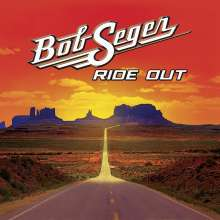 Bob Seger: Ride Out (Deluxe Edition), CD