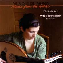 Waed Bouhassoun: L'Ame Du Luth, CD
