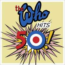 The Who: The Who Hits 50 !, CD