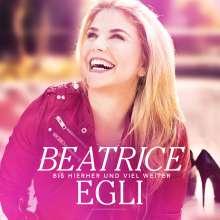 Beatrice Egli: Bis hierher und viel weiter, CD