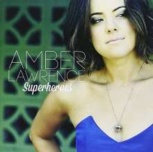 Amber Lawrence: Superheroes, CD