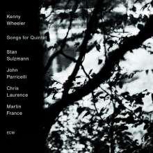 Kenny Wheeler (1930-2014): Songs For Quintet, CD