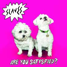 Slaves: Are You Satisfied?, CD