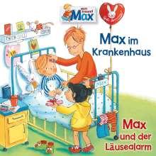 15: Max Im Krankenhaus/Max Und Der Läusealarm, CD