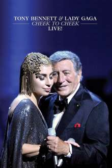 Tony Bennett & Lady Gaga: Cheek To Cheek: Live!, DVD