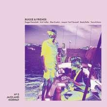 Bugge Wesseltoft (geb. 1964): Bugge & Friends, CD