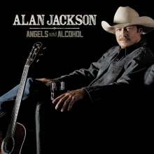 Alan Jackson: Angels And Alcohol, CD