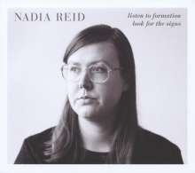 Nadia Reid: Listen To Formation, Look For The Signs, CD