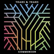 Years & Years: Communion, CD