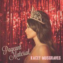 Kacey Musgraves: Pageant Material (Pink Vinyl), LP