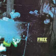 Free: Tons Of Sobs, CD