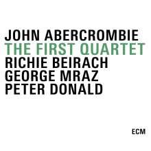 John Abercrombie (1944-2017): The First Quartet, 3 CDs
