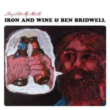 Iron And Wine & Ben Bridwell: Sing Into My Mouth, CD