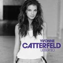 Yvonne Catterfeld: Lieber so (erweitertes Tracklisting), CD