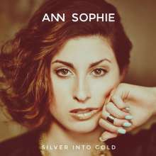 Ann Sophie: Silver Into Gold, CD