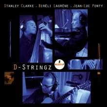 Stanley Clarke, Bireli Lagrene & Jean-Luc Ponty: D-Stringz (9 Tracks), CD