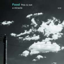 Food: This Is Not A Miracle, CD