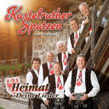 Kastelruther Spatzen: Heimat - Deine Lieder, CD
