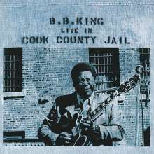 B.B. King: Live In Cook County Jail (180g), LP
