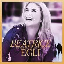 Beatrice Egli: Bis hierher und viel weiter (Gold Edition), CD