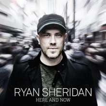 Ryan Sheridan: Here And Now, CD