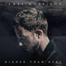 James Morrison (Singer / Songwriter): Higher Than Here, CD