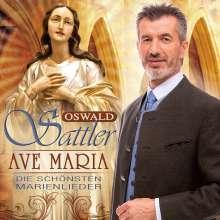 Oswald Sattler: Ave Maria: Die schönsten Marienlieder, CD