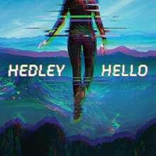 Hedley: Hello, LP